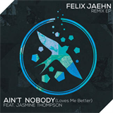 Ain't Nobody (Loves Me Better) (Remixes EP)